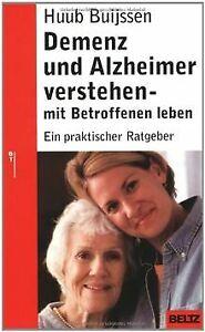 Demenz und Alzheimer verstehen - mit Betroffenen leben: ... | Buch | Zustand gut