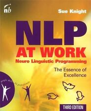 NLP at Work: The Essence of Excellence (Paperback or Softback)