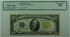 1934-A Ten Dollar North Africa Silver Certificate $10 Fr. 2309 Legacy Choice 55