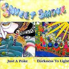 Just A Poke/Darkness To Light von Sweet Smoke (2000)