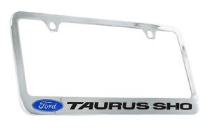Ford Taurus SHO Chrome Plated Metal License Plate Frame Holder