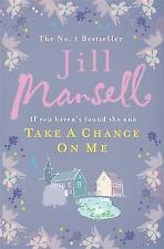 Take A Chance On Me, Mansell, Jill, 0755328205, New Book