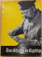 Tolles altes Buch von 1937: Dr. Fritz Tautenhahn, Das Schnitzen im Erzgebirge