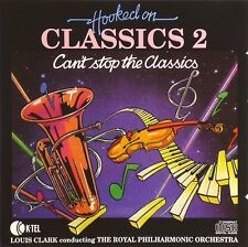 CD - Louis Clark - Hooked On Classics 2 - Can't Stop The Classics - #A3347