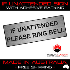 IF UNATTENDED PLEASE RING BELL - SILVER SIGN - LABEL - PLAQUE w/ Adhesive