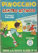 COMICS della BRIGATA ALLEGRA n° 14 (Nerbini, 1949) PINOCCHIO centro attacco