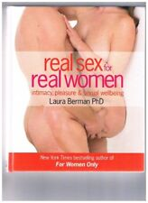 B005SGEJJE Real Sex for Real Women: Intemacy, Pleasure, and Sexual Wellbeing
