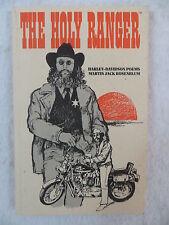 Martin Jack Rosenblum THE HOLY RANGER: HARLEY DAVIDSON POEMS 1989