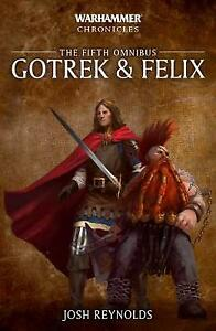 Gotrek and Felix The Fifth Omnibus Warhammer Chronicles, Reynolds, Josh,  Paperb