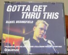 DANIEL BEDINGFIELD - GOTTA GET THRU THIS (CD SINGLE)