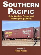 Southern Pacific Color Guide to Freight and Passenger Equipment Vol 2 / Railroad