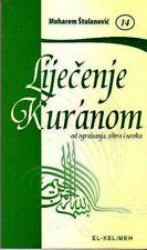 Lijecenje Kuranom(od ograjisavanja sihra i uroka)