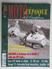 MOTO d'époque N°5 /TERROT 350/CZ 250 CROSS/125 VELOX/GILERA-4/P.MONNERET