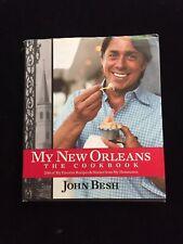 John Besh: My New Orleans : The Cookbook 1 by John Besh (2009, Hardcover)