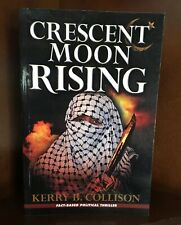 Crescent Moon Rising by Kerry B. Collison (2005, Paperback)