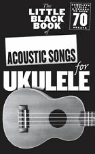 LITTLE BLACK BOOK OF ACOUSTIC SONGS FOR UKULELE*