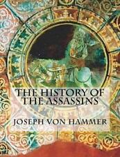 The History of the Assassins by Joseph Hammer (2016, Paperback)
