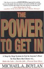 The Power to Get In: Using The Circle Of Leverage System To Get In Anyones Door