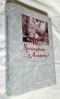 West Nottingham Academy Pictorial History 1744-1994 Joe Ray Limited Ed HC Book