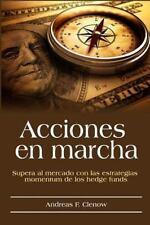 Acciones en Marcha : Supera Al Mercado con Las Estrategias Momentum de Los...