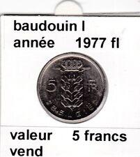 BF 1 )pieces de 5 francs baudouin I 1977 belgie