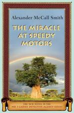 The Miracle at Speedy Motors (A Number 1 Ladies' Detective Agency Book), Alexand