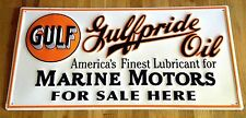 GULF GULFPRIDE OIL MARINE MOTORS FOR SALE LARGE EMBOSSED STEEL ADVERTISING SIGN