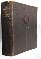 THE COMPLETE PLAYS OF BERNARD SHAW.ANTIQUE LEATHER 1ST/1 H/B 1934.INC AUTH NOTE