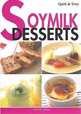 SOYMILK DESSERTS Soy Milk COOKBOOK Recipes NEW Paperback DAIRY Allergies EASY