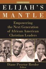 Elijah's Mantle: Empowering the Next Generation of African American Christian Le