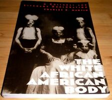 THE WHITE AFRICAN AMERICAN BODY CHARLES D MARTIN RARE 2002 CULTURAL EXPLORATION