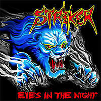 Striker - Eyes In The Night + Road Warrior Ep NEW CD