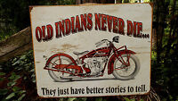 Indian Motorcycles Old Indians Metal Tin Wall Decor Advertising Sign Metal New