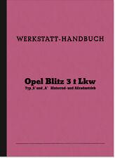 Opel Blitz 3t LKW Reparaturanleitung Werkstatthandbuch Typ S A Montageanleitung