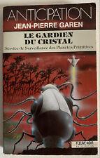 (FN961) ANTICIPATION FLEUVE NOIR  ? N° 1789 - LE GARDIEN DU CRISTAL