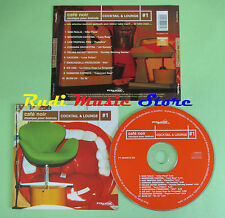 CD CAFE NOIR COCKTAIL LOUNGE 1 compilation SAM PAGLIA GAZZARA ICE ONE (C25)