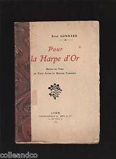 █ René Gonnard POUR LA HARPE D'OR drame en vers, 3 actes et 4 tableaux 1907 █