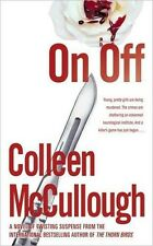Colleen McCULLOUGH / ON, OFF        [ Audiobook ]