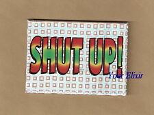 Shut Up! Quiet Women Girl Silence Holographic Magnet