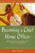 NEW - Becoming a Chief Home Officer by Allie Pleiter