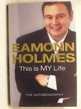 This Is My Life, Eamonn Holmes, Very Good Book