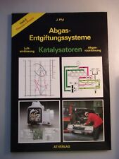 Abgas-Entgiftungssysteme Heft 2 Katalysatoren Lufteinblasung Abgasrückführung