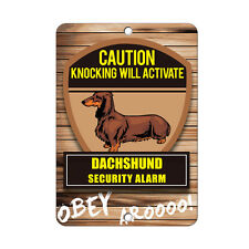 Knocking will activate DACHSHUND DOG Metal Sign - 8 In x 12 In