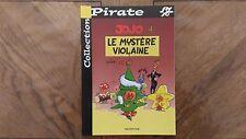 B.D Collection Pirate « Jojo – Le Mystère Violaine » Très Bon Etat.