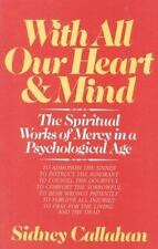 With All Our Heart & Mind: The Spiritual Works of Mercy in a Psycholog-ExLibrary