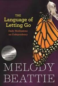 The Language of Letting Go: Daily Meditations for Codependents (Hazelden  - GOOD