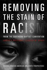 Removing the Stain of Racism from the Southern Baptist Convention: Diverse Af...