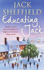 JACK SHEFFIELD ___  EDUCATING JACK  ___ BRAND NEW ___ FREEPOST UK