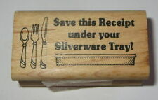 Save This Receipt Under Your Silverware Tray! Rubber Stamp Fork Spoon Knife