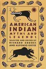 American Indian Myths and Legends (Pantheon Fairy Tale & Folklore Library), , Go